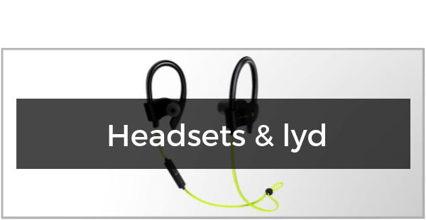 Headsets og lyd