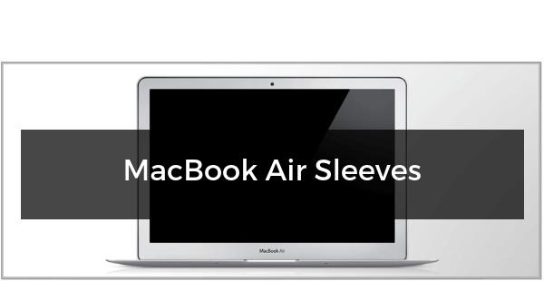 MacBook Air Sleeves
