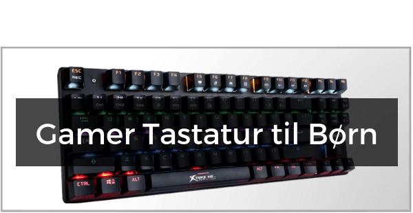 Gamer Tastatur til Børn