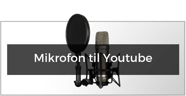 Mikrofon til Youtube