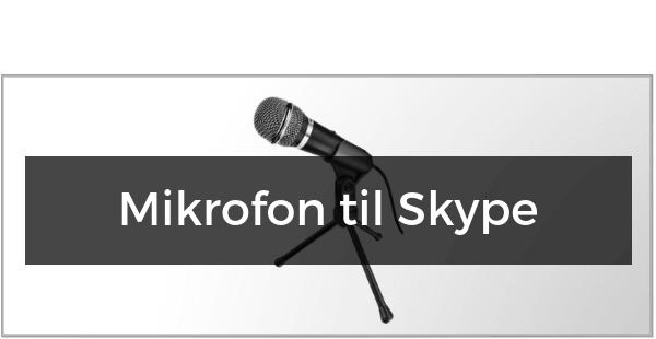 Mikrofon til Skype