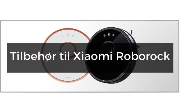 Tilbehør til Xiaomi Roborock