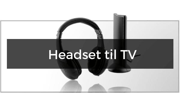 Headset til TV