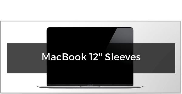 """MacBook 12"""" Sleeves"""